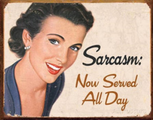 sarcasm-now-served-all-day