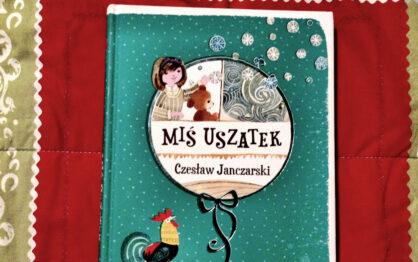 """""""Miś Uszatek"""" Czesław Janczarski"""